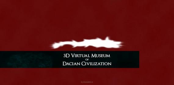 Virtual Museum of Dacian Civilization